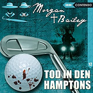 Tod in den Hamptons (Morgan und Bailey 12) Titelbild