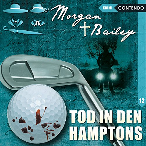 Tod in den Hamptons (Morgan und Bailey 12) audiobook cover art