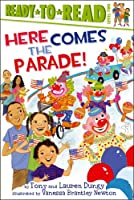 Here Comes the Parade! (Tony and Lauren Dungy Ready-to-Reads)