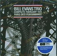 Bill Evans Trio Complete February 1972 Paris Ortf Performance by Bill Evans (2006-01-10)
