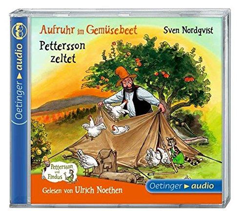 Aufruhr im Gemüsebeet/Pettersson zeltet (CD): Ungekürzte Lesungen, neu