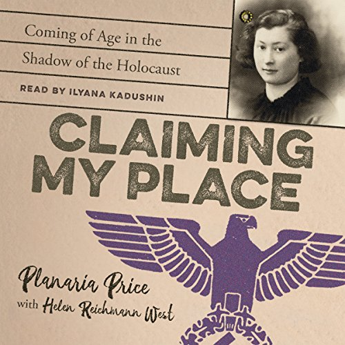 Claiming My Place: Coming of Age in the Shadow of the Holocaust audiobook cover art