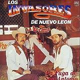 Los Invasores De Nuevo Leon La Ley Del Corrido La Fuga De San Antonio