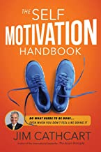 the self motivation handbook