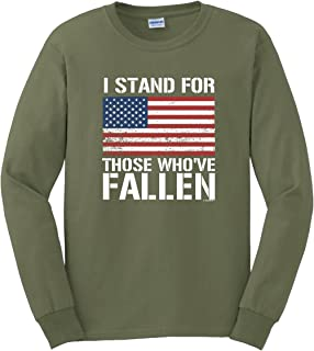 I Stand for Those Who've Fallen Pro American Flag Long Sleeve T-Shirt