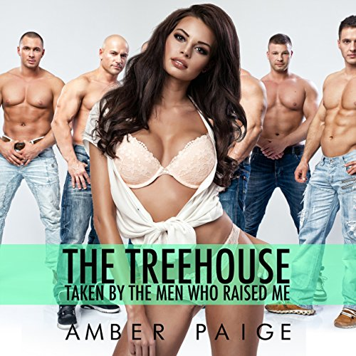 The Treehouse: Taken by the Men Who Raised Me cover art