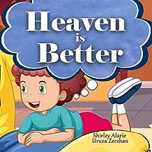 Best heaven is better Reviews