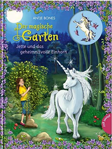 Der magische Garten 6: Jette und das geheimnisvolle Einhorn (6)