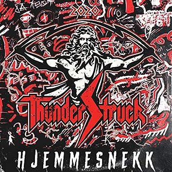 Thunderstruck 2020 - Hjemmesnekk