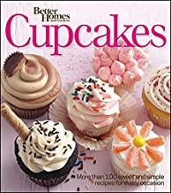 Better Homes and Gardens Cupcakes: More Than 100 Sweet and Simple Recipes for Every Occasion (Better Homes and Gardens Cooking)