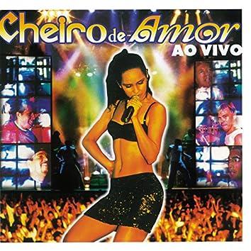Cheiro De Festa Ao Vivo (Ao Vivo Em Aracajú, SE / 1999)