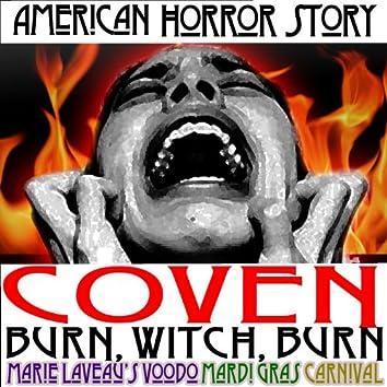 American Horror Story Coven Burn, Witch, Burn Marie Laveau's Voodoo Mardi Gras Carnival Episode 5 Full Version