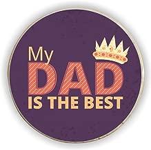 Yaya Cafe My Dad is The Best Fridge Magnet - Round