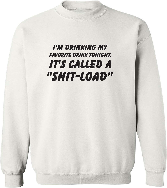 I'm Drinking My Favorite Drink Crewneck Sweatshirt