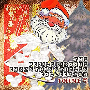The Pedale Baroque Christmas Singles Collection Vol.4