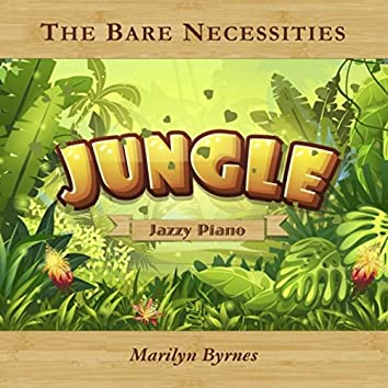 "The Bare Necessities (A Jazzy Piano Jingle Inspired By ""The Jungle Book"")"