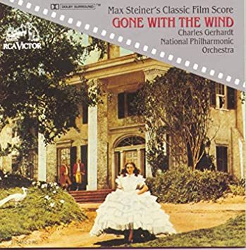 Max Steiner's Classic Film Score: Gone With The Wind