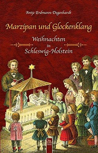 Marzipan und Glockenklang: Weihnachten in Schleswig-Holstein