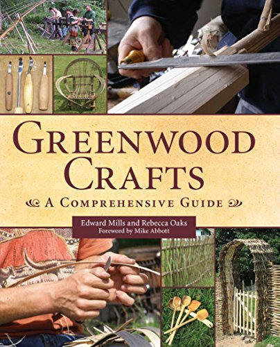 Greenwood Crafts: A Comprehensive Guide (English Edition)