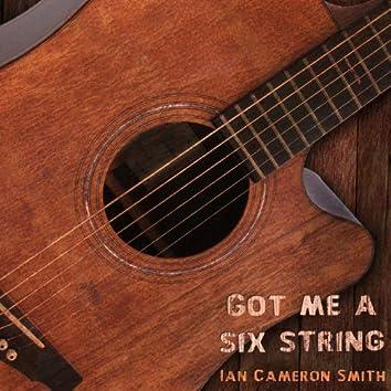 Got Me a Six String