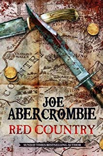 Red Country (First Law World 3) by Abercrombie BA, Joe (2012) Hardcover