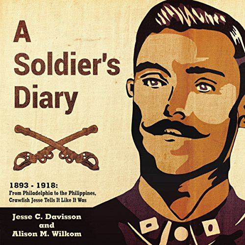 A Soldier's Diary 1893-1918 audiobook cover art