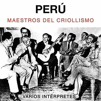 Perú. Maestros del Criollismo