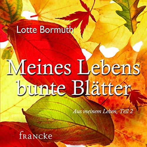 Meines Lebens bunte Blätter Titelbild