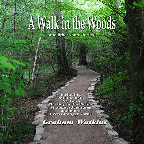 A Walk in the Woods and Other Short Stories  By  cover art