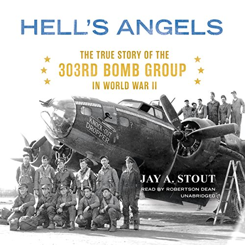 Hell's Angels     The True Story of the 303rd Bomb Group in World War II              Written by:                                                                                                                                 Jay A. Stout                               Narrated by:                                                                                                                                 Robertson Dean                      Length: 14 hrs and 2 mins     Not rated yet     Overall 0.0
