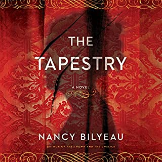 Tapestry                   By:                                                                                                                                 Nancy Bilyeau                               Narrated by:                                                                                                                                 Nicola Barber                      Length: 13 hrs and 19 mins     52 ratings     Overall 4.2