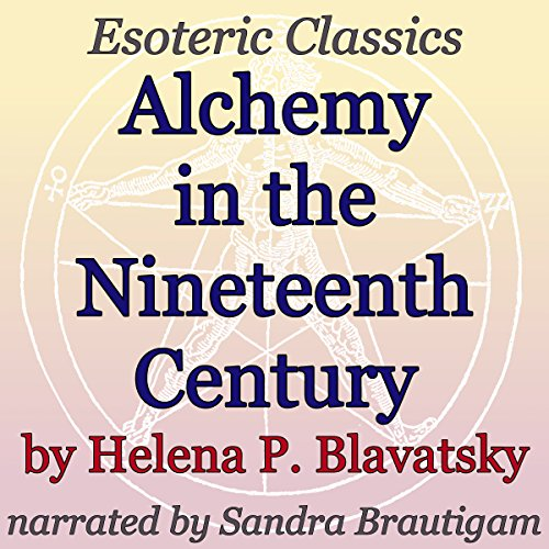 Alchemy in the Nineteenth Century: Esoteric Classics audiobook cover art