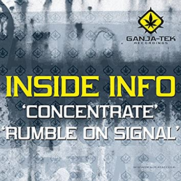 Concentrate / Rumble on Signal