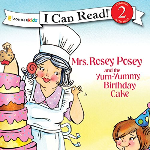 Mrs. Rosey Posey and the Yum-Yummy Birthday Cake  audiobook cover art