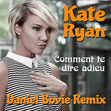 Comment Te Dire Adieu (Daniel Bovie Remix)