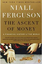 The Ascent of Money: A Financial History of the World: 10th Anniversary Edition PDF