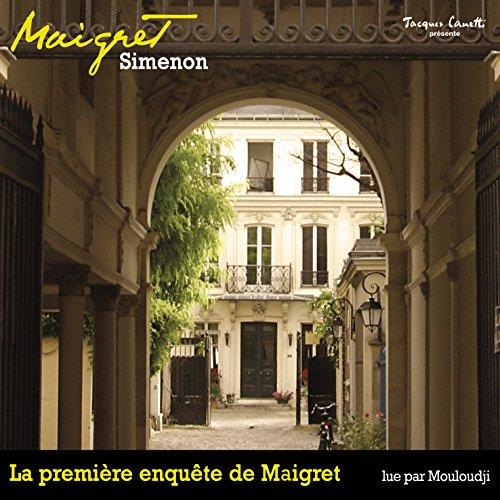 La première enquête de Maigret (Commissaire Maigret) audiobook cover art