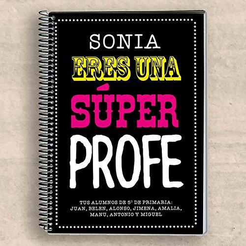 Regalo para profesores personalizable: cuaderno 'Súper Profe' personalizado con su nombre y la dedicatoria que tú quieras