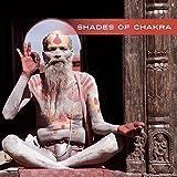 Shades of Chakra – Oriental Music, Spirit of Tibet, Reiki, Zen, Chakra, Meditation Music, Yoga