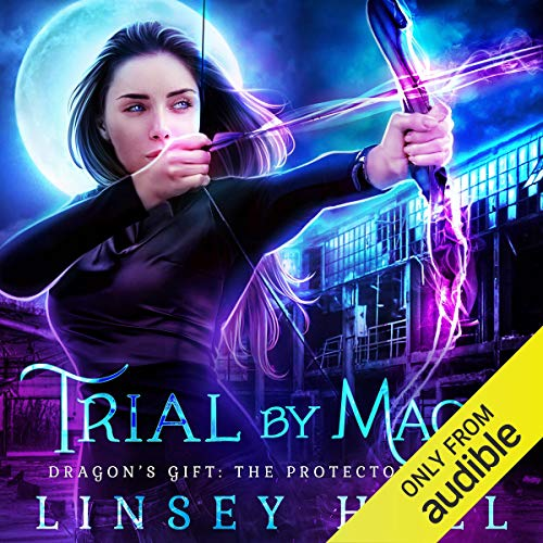 Trial by Magic Audiobook By Linsey Hall cover art