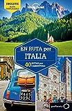 En ruta por Italia 2: 40 Rutas por carretera (Guías En ruta Lonely Planet)