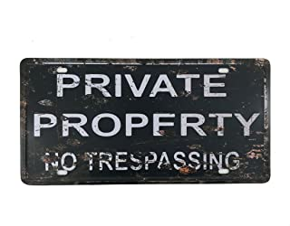 Best 6x12 Inches Vintage Feel Rustic Home,Bathroom and Bar Wall Decor Car Vehicle License Plate Souvenir Metal Tin Sign Plaque (Private Property NO TRESPASSING) Review