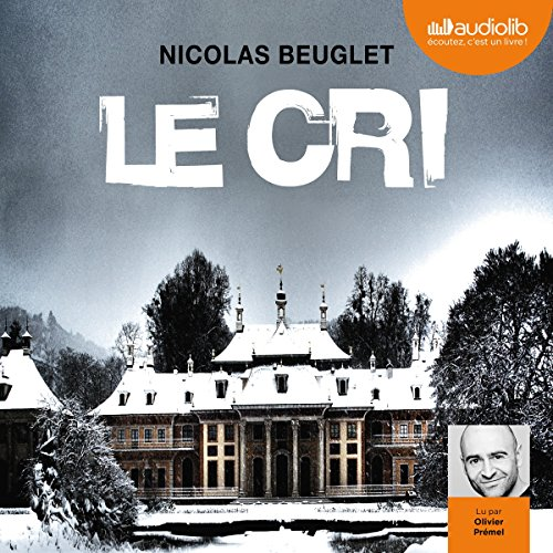 Le cri audiobook cover art