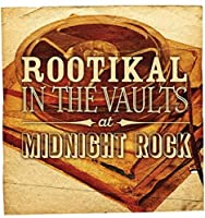 Rootikal in the Vaults at Midn [12 inch Analog]