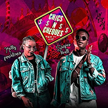 Chics 'N' Cheques (feat. Kellypunchlines)