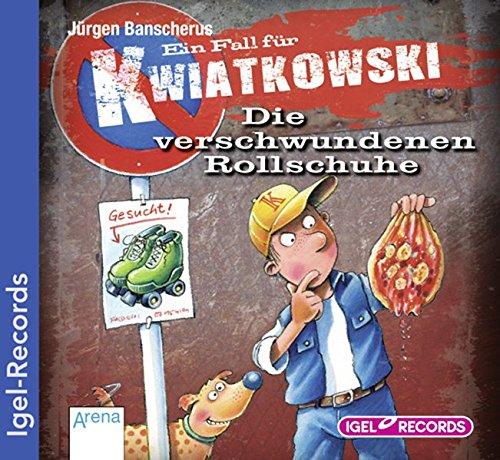 Ein Fall für Kwiatkowski. Die verschwundenen Rollschuhe (02)