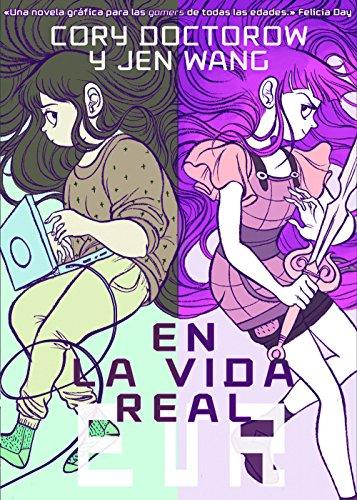 En la vida real (Comic Y Novela Grafica)