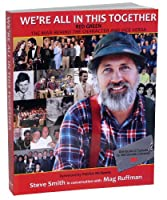 We're All in This Together: Red Green, the Man Behind the Character and Vice Versa 0981058604 Book Cover