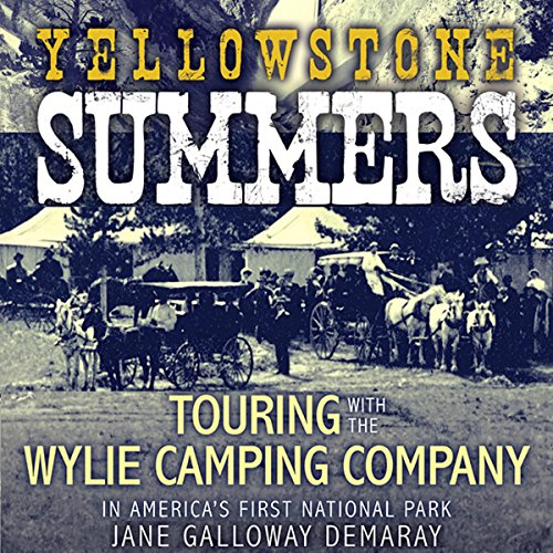 Yellowstone Summers audiobook cover art