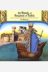 The Travels of Benjamin of Tudela: Through Three Continents in the Twelfth Century Hardcover